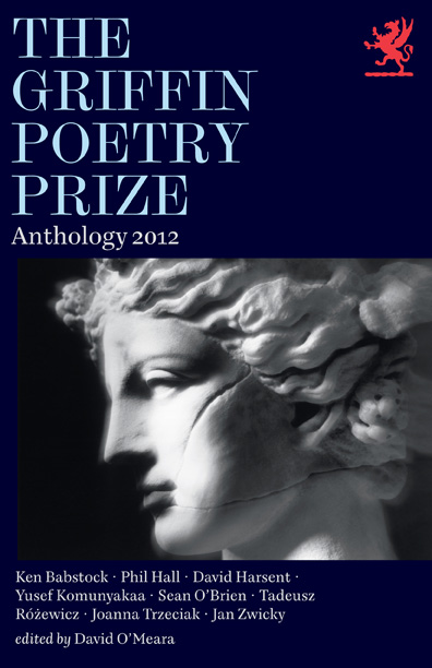 Griffin Poetry Prize Anthology 2012