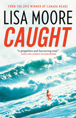 Cover of Lisa Moore's Caught