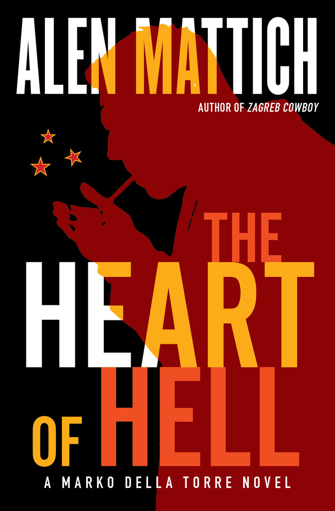 The Heart of Hell by Alen Mattich