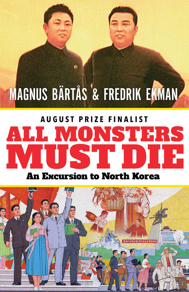 ALL MONSTERS MUST DIE Written by Magnus Bärtås & Fredrik Ekman