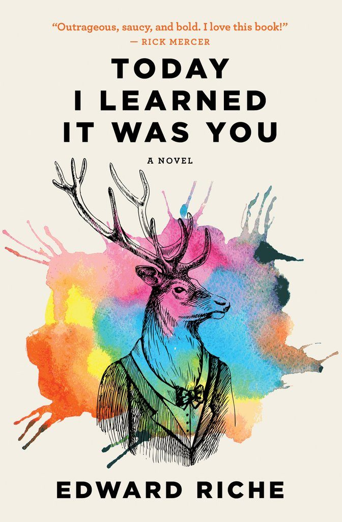 Today I Learned It Was You by Edward Riche