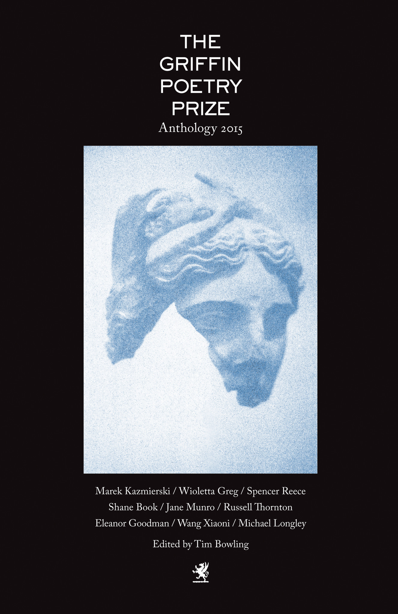 THE 2015 GRIFFIN POETRY PRIZE ANTHOLOGY