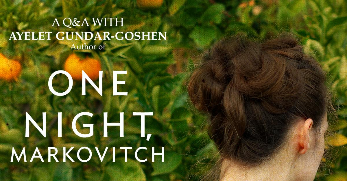Ayelet Gundar-Goshen, Author of One Night, Markovitch