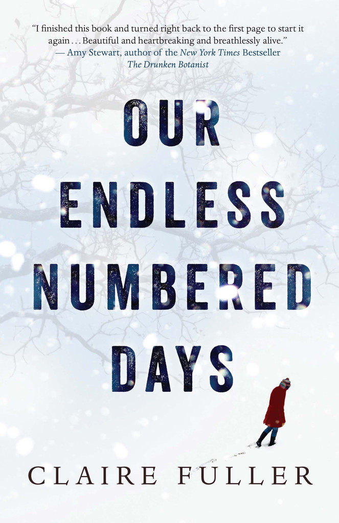 OUR ENDLESS NUMBERED DAYS Written by Claire Fuller
