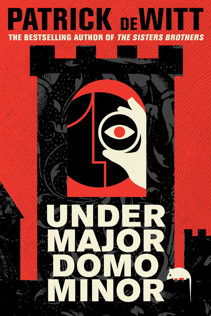 Undermajordomo Minor by Patrick DeWitt Published by House of Anansi