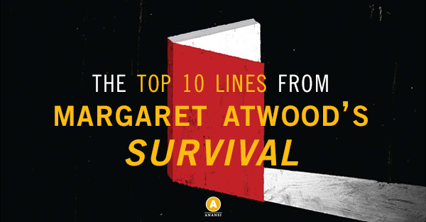 The Top 10 Lines from Margaret Atwood's Survival