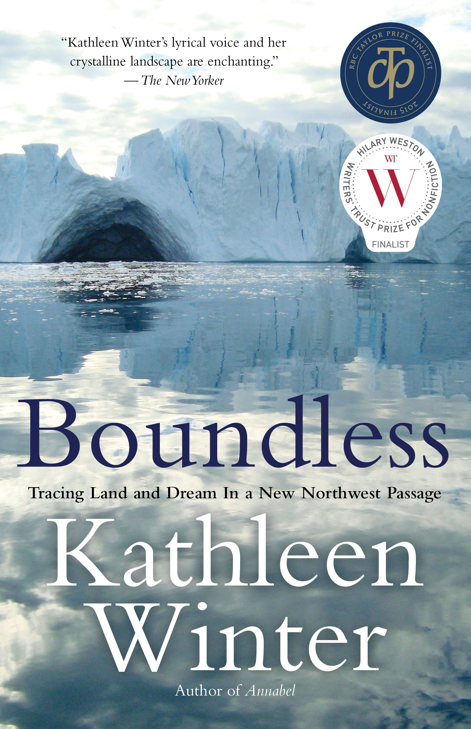 Boundless by Kathleen Winter, published by House of Anansi
