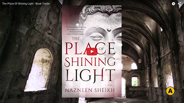 book trailer for The Place Of Shining Light by Nazneen Sheikh