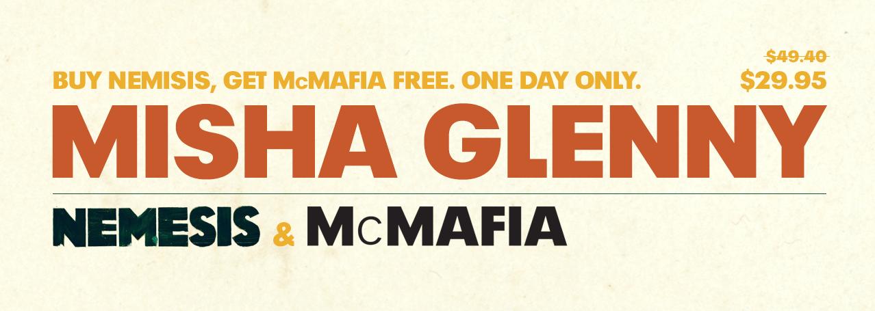Misha Glenny McMafia and Nemesis