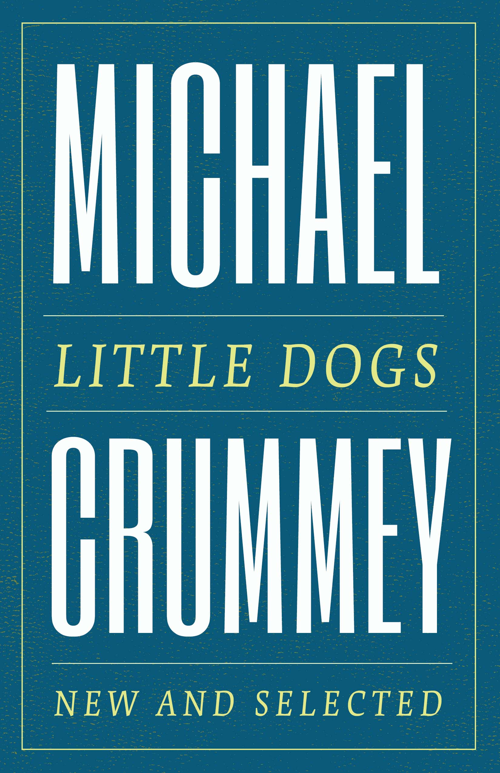 Little Dogs by Michael Crummey