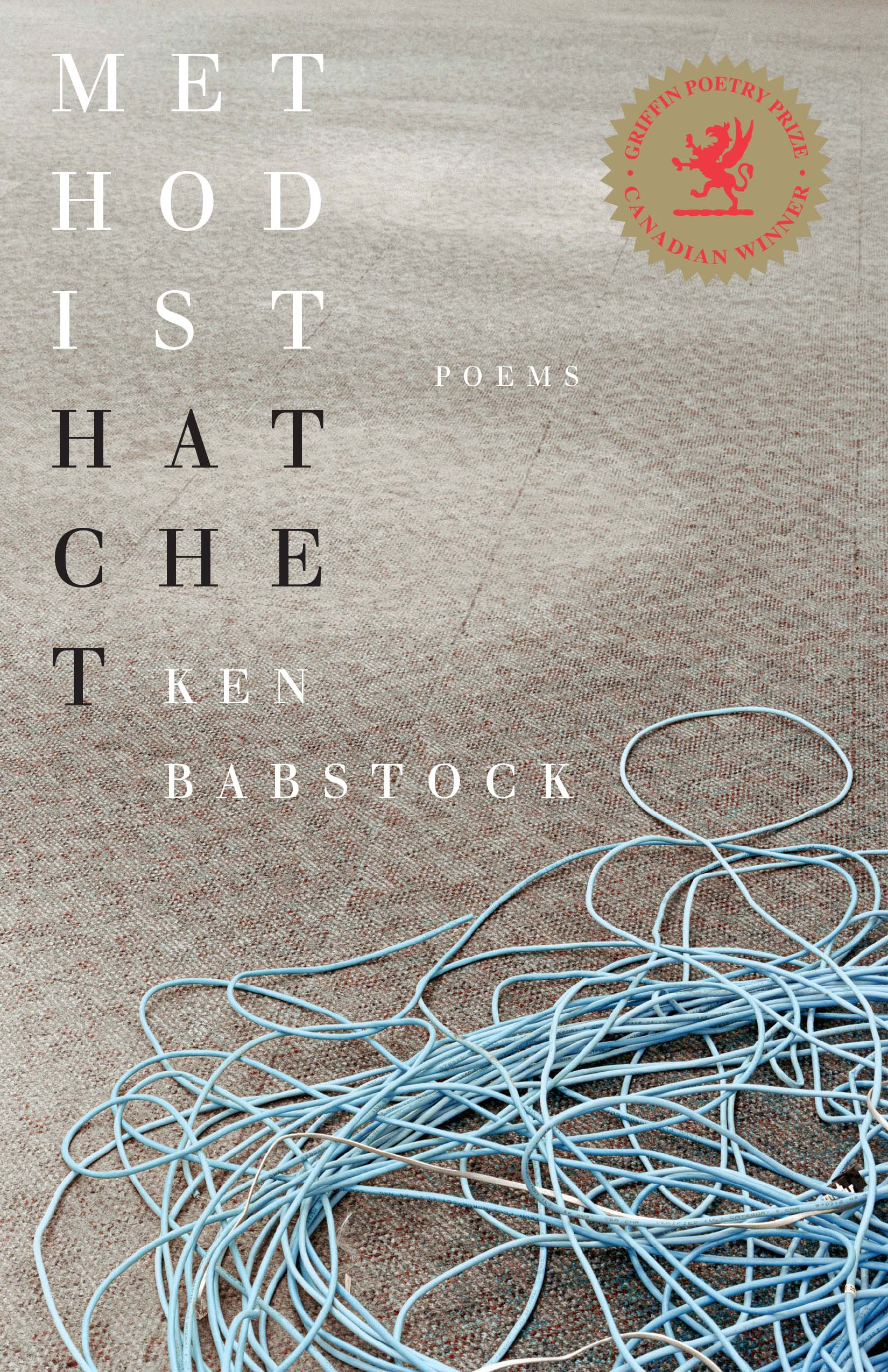 Methodist Hatch by Ken Babstock