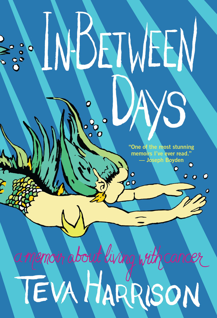 In-Between Days by Teva Harrison