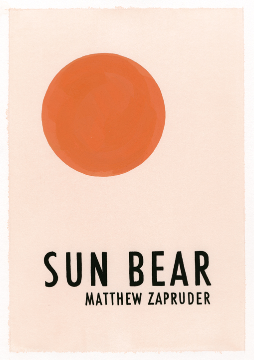 Sun Bear by Matthew Zapruder