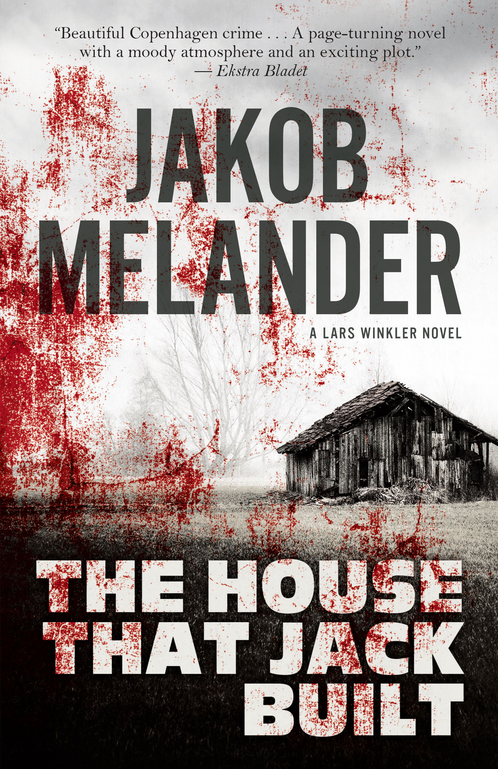 The House That Jack Built by Jakob Melander
