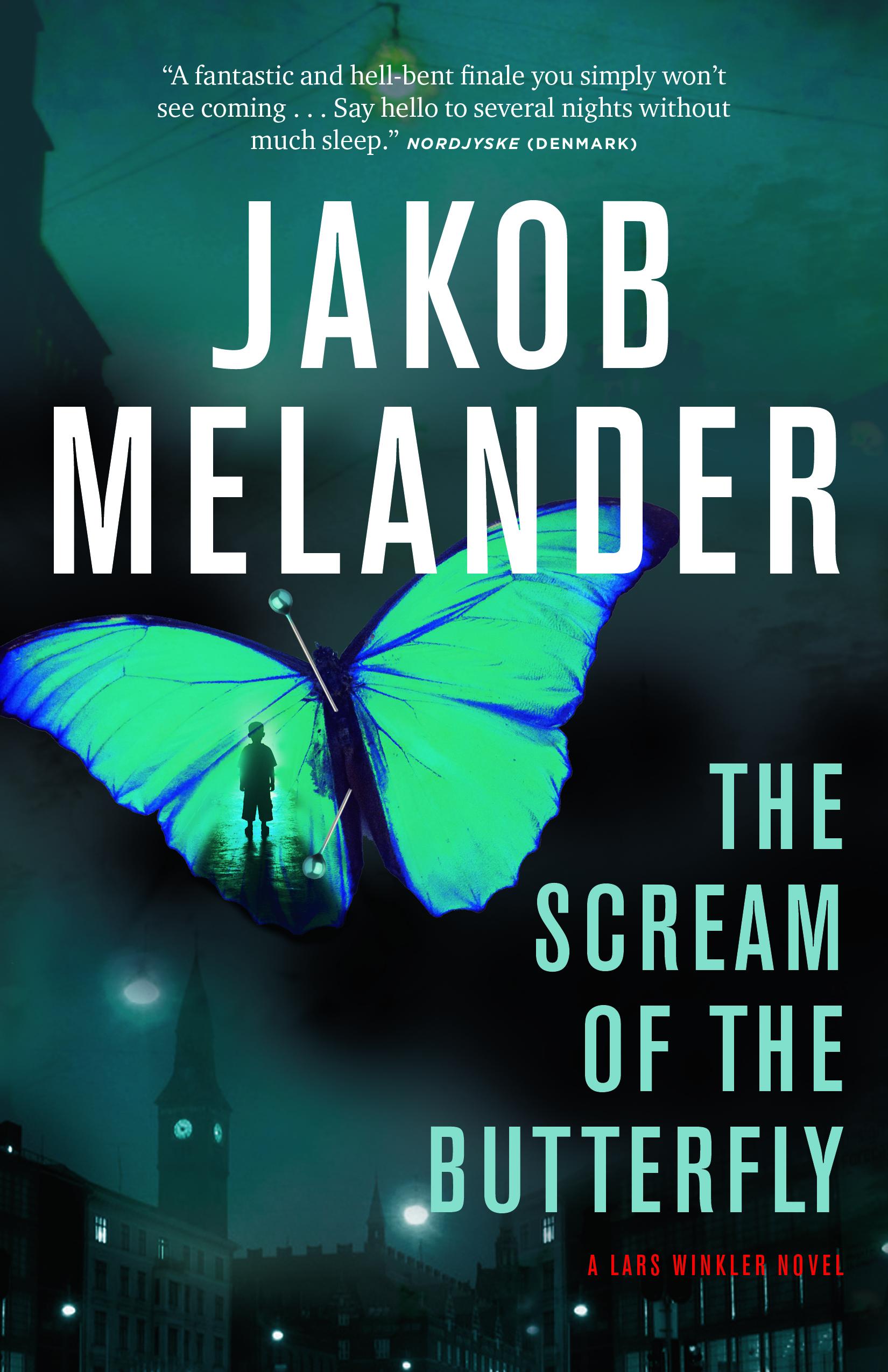 The Scream of the Butterfly by Jakob Melander