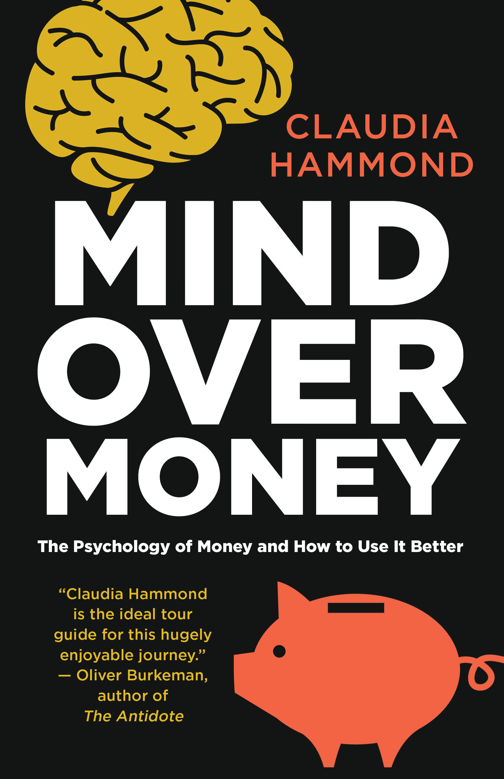 Mind Over Money by Claudia Hammon