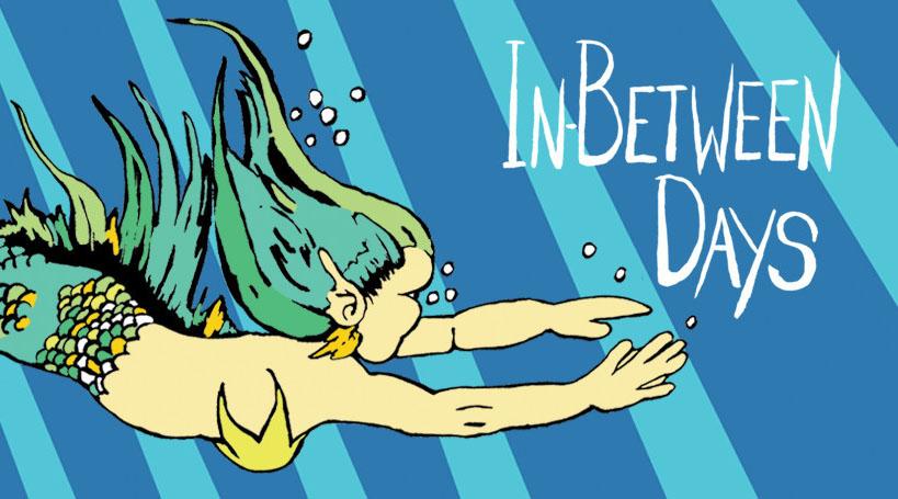 In-Between Days Header