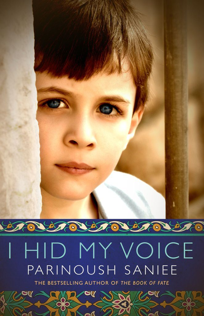 I HID MY VOICE Written by Parinoush Saniee, Translated by Sanam Kalantari