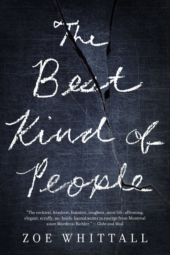 THE BEST KIND OF PEOPLE Written by Zoe Whittall