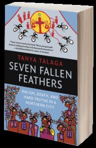 Seven Fallen Feathers Tanya Talaga
