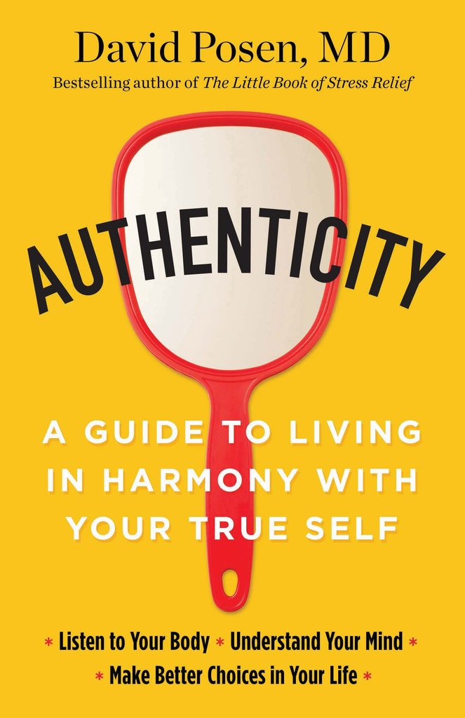 AUTHENTICITY Written by Dr. David Posen, MD