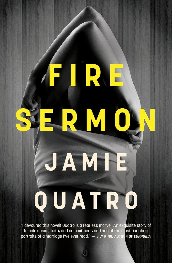FIRE SERMON Written by Jamie Quatro