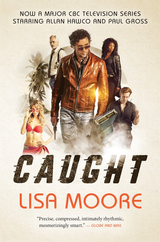 CAUGHT Written by Lisa Moore
