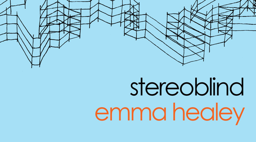 Stereoblind by Emma Healey